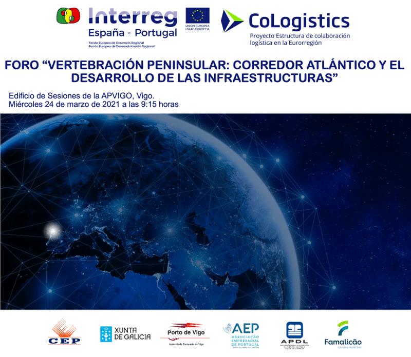 Foro CoLogistics Vertebración Peninsular Corredor Atlántico y el desarrollo de las infraestructuras